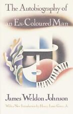The Autobiography of an Ex-Coloured Man by Johnson, James Weldon