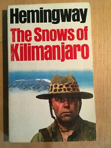 The snows of Kilimanjaro - Hemingway