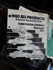 1980 FORD ALL PRODUCTS ADVANCE APPLICATION DATA FOR FORD CARS SHOP MANUAL