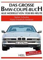Das große BMW Coupe-Buch Bildband Geschichte Typen Modelle Tuning Book Reprint