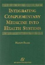 Integrating Complementary Medicine into Health Systems-ExLibrary