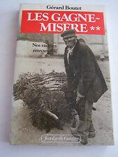 BEAU LIVRE DE LA SERIE LES GAGNES MISERES , N° 2 .1991 . NOS RACINES RETROUVEES