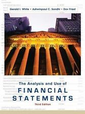 The Analysis and Use of Financial Statements by Gerald I. White, Ashwinpaul C. S