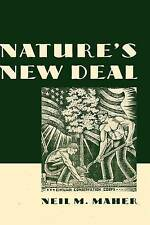 Nature's New Deal: The Civilian Conservation Corps and the Roots of the...