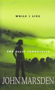 While I Live: The Ellie Chronicles