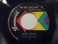 Jackie Wilson The Who Who Song / Since You Showed Me How 45 1967 Vinyl Record