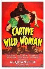 CAPTIVE WILD WOMAN Movie POSTER 27x40 C John Carradine Milburn Stone Evelyn