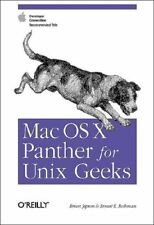 Mac Os X Panther for Unix Geeks: Apple Developer Connection Recommended Title,B