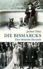 Die Bismarcks von Jochen Thies (2013, Gebundene Ausgabe) UNGELESEN