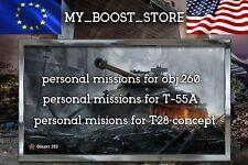 World Of Tanks (WOT) PERSONAL MISSIONS obj.260 ,T-55A ,T28 HTC |NOT BONUS CODE
