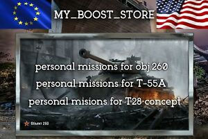 World Of Tanks |WOT| PERSONAL MISSIONS obj.260 ,T-55A ,T28 HTC (not bonus code)