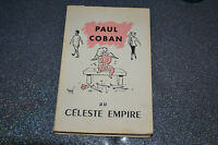 Paul Coban au Céleste Empire  Edition originale numérotée (J2)