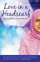 Love in a Headscarf Janmohamed, Shelina VeryGood