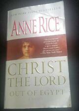 Christ the Lord: Out of Egypt by Anne Rice (2006, Paperback)