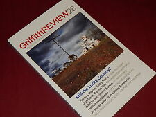 GRIFFITH REVIEW 28, 2010 - STILL THE LUCKY COUNTRY? - Marcia Langton Kathy Marks