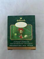 2000 Membership Hallmark Keepsake Miniature A Friend Chimes In Ornament