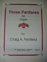 Three Fanfares for Organ by Craig Penfield Sheet Music Willis Music Company