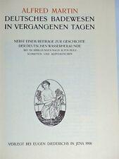 Alfred Martin Badewesen Balneologie Medizin Wasserheilkunde 1906