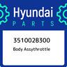 351002B300 Hyundai Body assythrottle 351002B300, New Genuine OEM Part