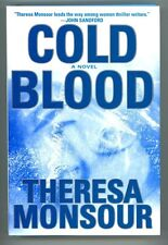 Cold Blood by Theresa Monsour SIGNED 1st ed