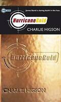 Young Bond: Hurricane Gold, Higson, Charlie, Very Good Book