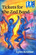 Very Good, Tickets for Zed Band (Hop Step Jump), Kramer, Lynn, Book