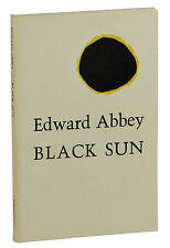 Black Sun by EDWARD ABBEY ~ SIGNED First Paperback Edition 1981 ~ 1st Autograph