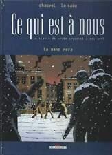 CHAUVEL / LE SAËC . CE QUI EST À NOUS N°1 . EO . DELCOURT . 1999 .