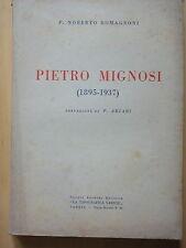 1944-PIETRO MIGNOSI (1895-1937)-P.NOBERTO ROMAGNONI-LETTERATURA