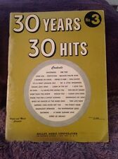 30 Years 30 Hits No. 3 Sheet Music  Miller Corporation Used