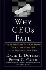 New listing Why CEOs Fail: The 11 Behaviors That Can Derail Your Climb to the Top - And How