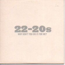 (P348) 22-20s, Why Don't You Do It For Me? - DJ CD