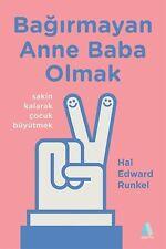 """"""" Hal Edward Runkel - BAGIRMAYAN ANNE BABA OLMAK """"  2017"""