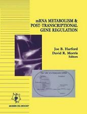 Modern Cell Biology: MRNA Metabolism and Post-Transcriptional Gene Regulation...