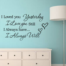 I Loved You Yesterday Decal Wall Paper Sticker Home Decor Sticker Removable