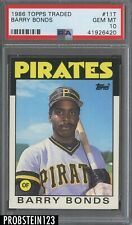 1986 Topps Traded #11T Barry Bonds Pittsburgh Pirates RC Rookie PSA 10