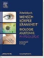 Arbeitsbuch zu Mensch Körper Krankheit & Biologie Anatomie Physiologie von Barbara Groos (2016, Taschenbuch)