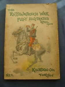 MILITARIA-GUERRA-THE RUSSO-JAPANESE WAR-FULLY ILLUSTRATED-N.1-TOKYO 1904-RARO