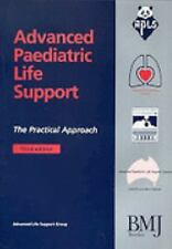 Advanced Paediatric Life Support: The Practical Approach-ExLibrary