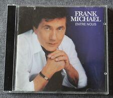 Frank Michael, entre nous , CD