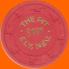 THE PIT $1 1950's CASINO HOUSE CHIP ELY NV - FREE SHIPPING