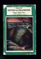 TALES OF MYSTERY & IMAGINATION by Edgar Allan Poe 1950 H/B D/J Book Horror