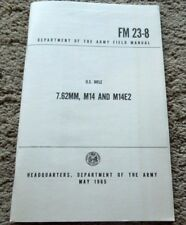 M14, M14E2, M1A 7.62x51mm Nato or .308 Rifle Owners Book  50 PagesNEW