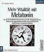 Mehr Vitalität durch Melatonin von Cernaj, Ingeborg | Buch | Zustand gut