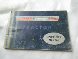 Ford  6000 tractor commander operator's manual