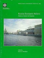 Russian Enterprise Reform: Policies to Further the Transition (World Bank Discus