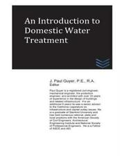 An Introduction To Domestic Water Treatment