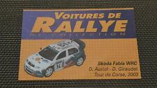Certificat Voiture De Rallye De Collection « Skoda Fabia WRC »TBE.