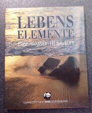 Lebens Elemente, Erde - Wasser - Feuer - Luft  WWF Deutschland Hrsg.(Autor)-Buch