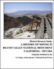 A History of Mining in Death Valley National Monument, California - Nevada :...